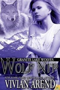 Wolf Nip by Vivian Arend