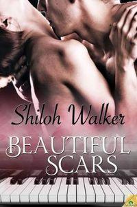 Beautiful Scars by Shiloh Walker