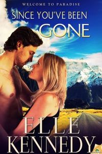 Since You've Been Gone by Elle Kennedy