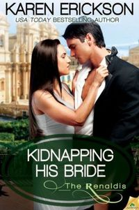 Kidnapping His Bride by Karen Erickson