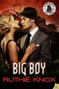 Big Boy by Ruthie Knox