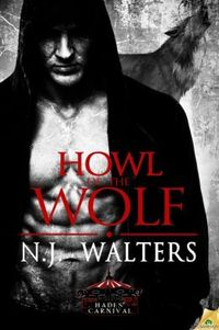 Howl of the Wolf by N.J. Walters