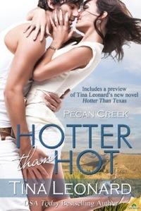 Hotter Than Hot by Tina Leonard