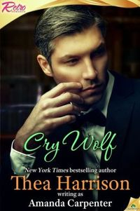 Cry Wolf by Thea Harrison