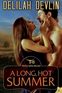 A Long, Hot Summer by Delilah Devlin