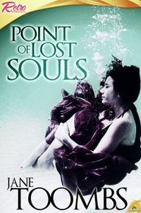 Point of Lost Souls by Jane Toombs