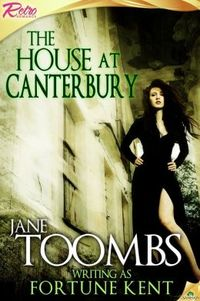 The House at Canterbury by Jane Toombs