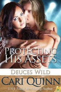 Protecting His Assets by Cari Quinn