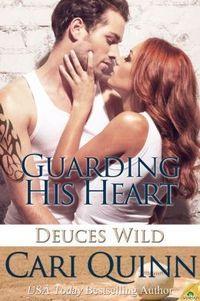 Guarding His Heart by Cari Quinn