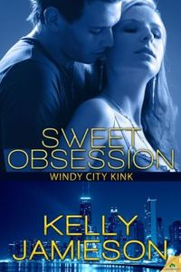 Sweet Obsession by Kelly Jamieson
