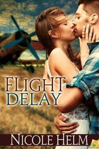 Flight Delay by Nicole Helm