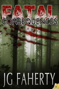 Fatal Consequences by Jg Faherty