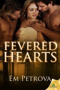 Fevered Hearts