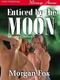 Enticed by the Moon