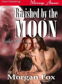 Ravished by the Moon