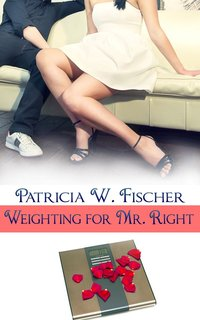 Weighting for Mr. Right