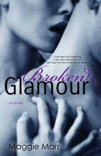 Broken Glamour by Maggie Marr