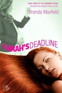 Farah's Deadline