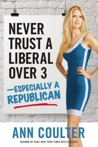 Never Trust A Liberal Over 3