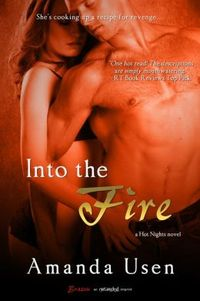 Into the Fire by Amanda Usen
