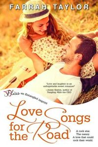 Love Songs for the Road by Farrah Taylor