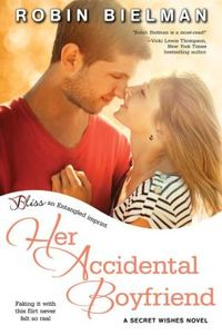 Her Accidental Boyfriend by Robin Bielman