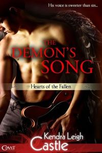 The Demon's Song by Kendra Leigh Castle