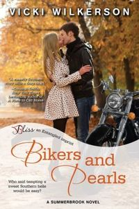 Bikers and Pearls by Vicki Wilkerson
