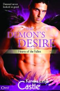 Demon's Desire by Kendra Leigh Castle
