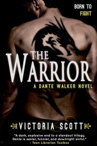 The Warrior by Victoria Scott