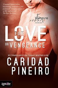 For Love or Vengeance by Caridad Pineiro