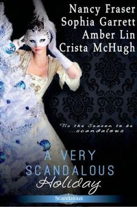 A Very Scandalous Holiday by Crista McHugh