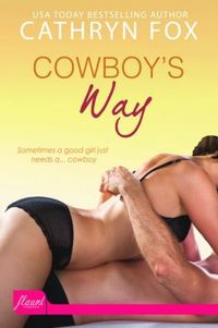 Cowboy's Way by Cathryn Fox