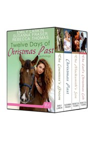Twelve Days of Christmas Past by Susanna Fraser
