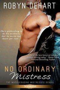 No Ordinary Mistress by Robyn DeHart