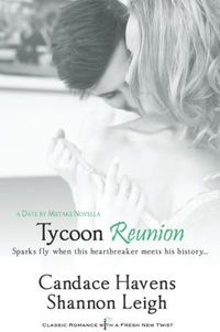 Tycoon Reunion by Shannon Leigh