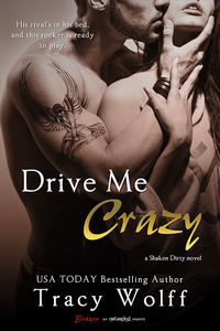 Drive Me Crazy by Tracy Wolff