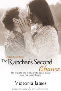 The Rancher's Second Chance by Victoria James