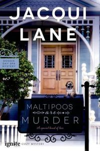 Maltipoos are Murder