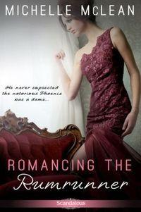 Romancing the Rumrunner by Michelle McLean