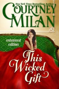This Wicked Gift by Courtney Milan