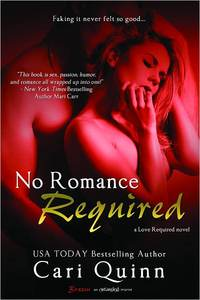 No Romance Required by Cari Quinn