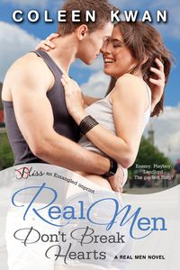 Real Men Don\'t Break Hearts