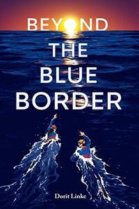 Beyond the Blue Border