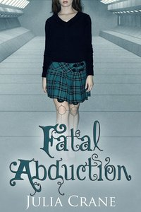 Fatal Abduction