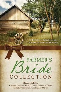 The Farmer's Bride Collection by Ellen Edwards Kennedy