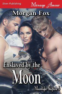 Enslaved by the Moon