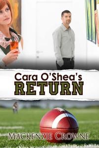 Cara O'Shea's Return