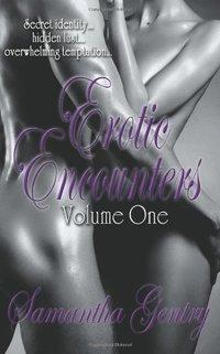 Erotic Encounters: Volume One