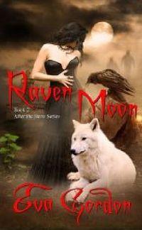 Raven Moon by Eva Gordon